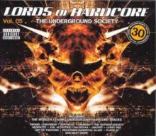 VA - Lords Of Hardcore 5 - The Underground Society (2006)