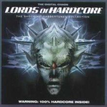 VA - Lords Of Hardcore - The Digital Chaos (2003)
