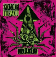 m1dy - No Soup For You (2008)