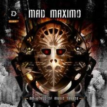 Mad Maximo - My World Of Music Terror (2011)