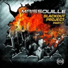 Maissouille - Blackout Project Part 1 (2011)