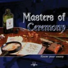 Masters Of Ceremony - Know Your Enemy (2002)