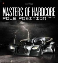 VA - Masters Of Hardcore Chapter XXVIII - Pole Position Lap II DVD (2009)