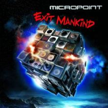 Micropoint - Exit Mankind (2011)