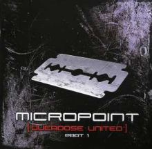 Micropoint - Overdose United Part 1 (2008)