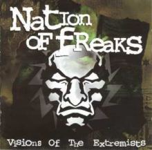 Nation Of Freaks - Visions Of The Extremists (1998)