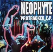 Neophyte - Protracker E.P. (1993)