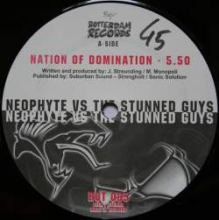 Neophyte vs. The Stunned Guys - Nation Of Domination (2002)