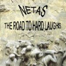 Netas - The Road To Hard Laughs (2005)