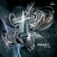 Nexes - The Sign (2009)