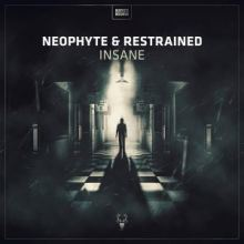 Neophyte & Restrained - Insane (2017)