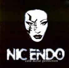 Nic Endo - Cold Metal Perfection (2001)