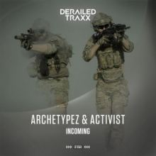 Archetypez and Activist - Incoming