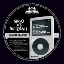 Sirio vs. Pattern J - Haunted Brainshit (2007)