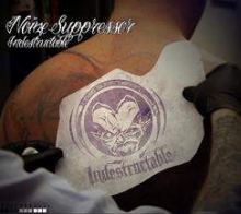 Noize Suppressor - Indestructable (2010)