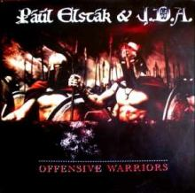 Paul Elstak & J.D.A. - Offensive Warriors (2007)