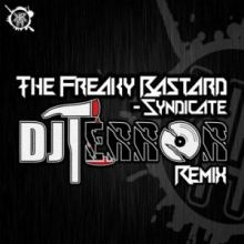 The Freaky Bastard - Syndicate DJ Terror Remix (2016)