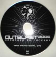 Outblast - 2006 Hardcore In Concert (Free DVD)