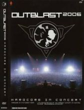 Outblast - 2006 Hardcore In Concert DVD (2006)
