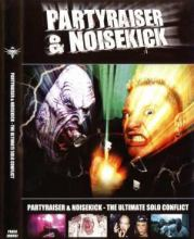 Partyraiser & Noisekick - The Ultimate Solo Conflict DVD (2008)