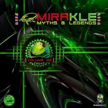 VA - Mirakle: Myths & Legends Vol. 03
