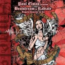 Paul Elstak Presents Beatstream & Radiate - Angels Deserve To Die (2009)
