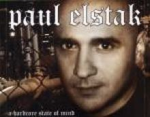 DJ Paul Elstak - A Hardcore State Of Mind (2003)
