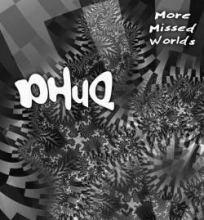 Phuq - More Missed Worlds (2010)