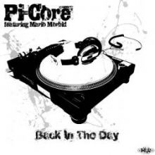 Pi-Core featuring Mario Morbid - Back In The Day (2011)