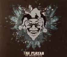 Tha Playah - The Greatest Clits (2006)