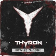 Thyron - How Its Done