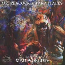 Dr. Peacock  Para Italia - Mad World EP