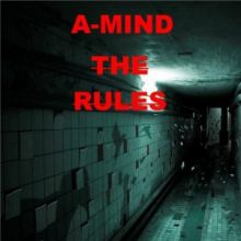 A-Mind - The Rules (2017)