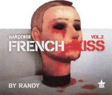 VA - Randy Presents Hardcore French Kiss Vol.2 (2007)