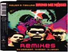 Raver's Nature - Bring Me Noise! (Remixes) (1995)