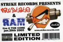 Raw State & Ram - Live @ The Core (2005)