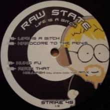 Raw State - Life Is A Bitch (2007)