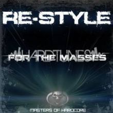 Re-Style - For the Masses (2011)