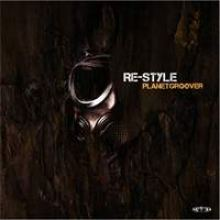 Re-Style - Planetgroover (2009)