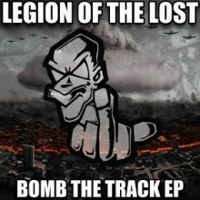 Legion Of The Lost - Bomb The Track EP