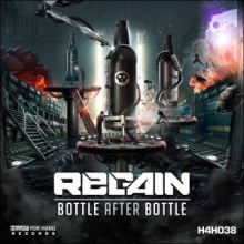 Regain - Bottle After Bottle