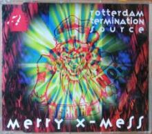 Rotterdam Termination Source - Merry X-Mess (1993)