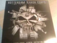 Rotterdam Terror Corps - Time To Kill Another One (2008)