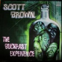 Scott Brown - The Buckfast Experience (2001)