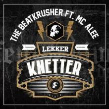 The BeatKrusher Ft. MC Alee - Lekker Knetter