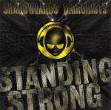 Shadowlands Terrorists - Standing Strong (1997)