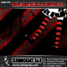 Shingo DJ - Red And Black Stripes E.P. (2009)
