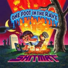 Shitmat - One Foot In The Rave (2009)