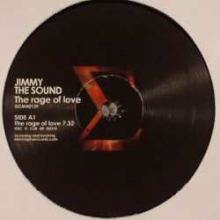 Jimmy The Sound - The Rage Of Love (2008)