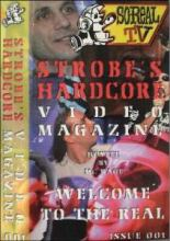 So-Real TV 1: Strobe's Hardcore Video Magazine VHS-Rip (1997)